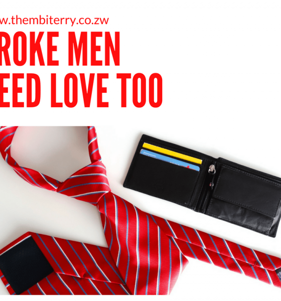 Broke Men Need Love Too