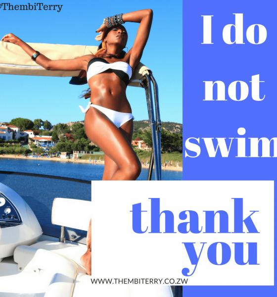 I don't swim! Thank you.
