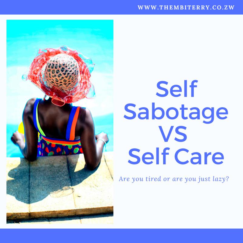 Self Sabotage VS Self Care